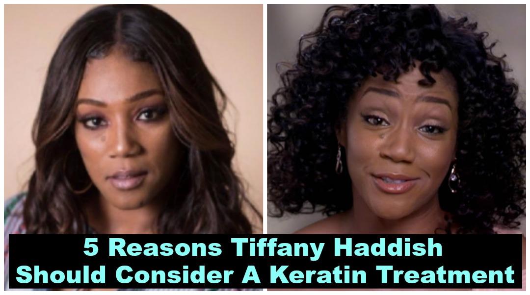 Tiffany Haddishs Hair 5 Reasons To Consider A Keratin Treatment
